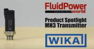 Fluid Power World Reviews WIKA's MH3 Pressure Transmitter